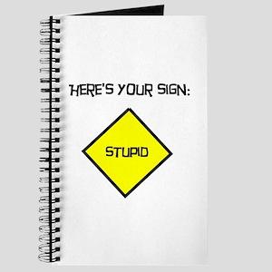 Stupid Sign Journal