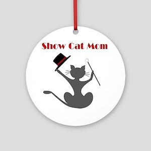 Show cat mom Round Ornament