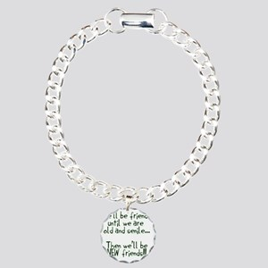 Well be friends  Charm Bracelet, One Charm