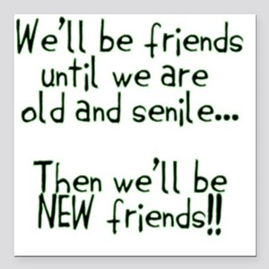 "Well be friends png Square Car Magnet 3"" x 3"""