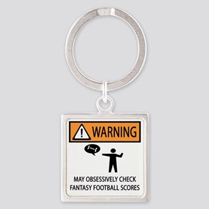 CHECK FANTASY FOOTBALL SCORES Square Keychain