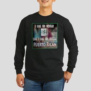 I like my Women like my Coffee-Puerto Rican Long S