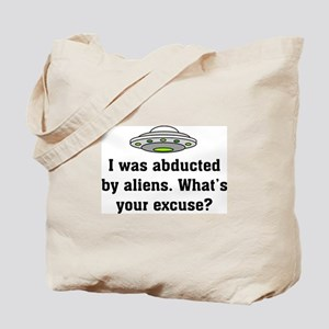 Abducted by Aliens 2 Tote Bag
