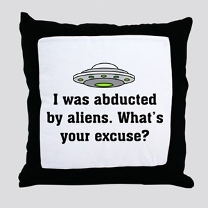 Abducted by Aliens 2 Throw Pillow