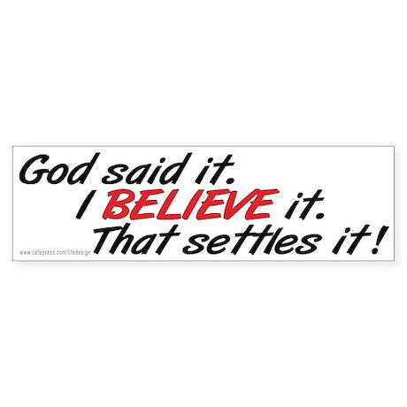 God said it bumper bumper sticker