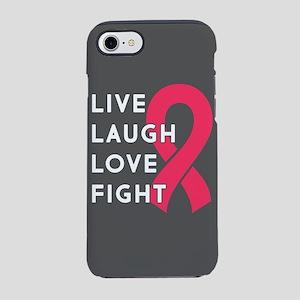 Live Laugh Love Fight iPhone 7 Tough Case