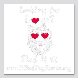 """Looking for Love - Black Square Car Magnet 3"""" x 3"""""""
