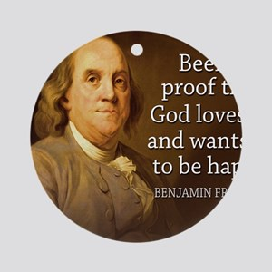 Ben Franklin quote on beer Round Ornament