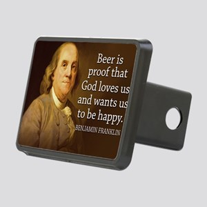 Ben Franklin quote on beer Rectangular Hitch Cover
