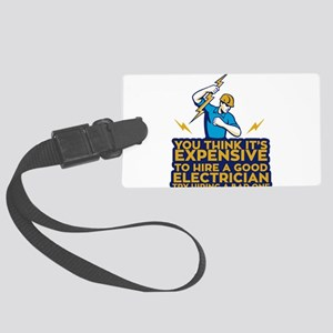 You Think Its Expensive To Hire Large Luggage Tag