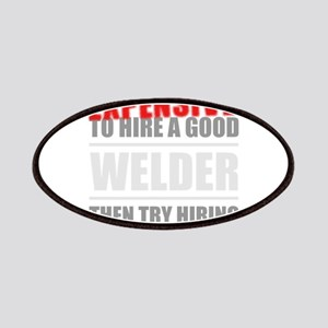You thing its Expensive to hire a good Welde Patch