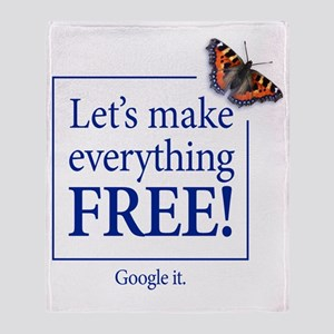 Lets make everything free - FRONT Throw Blanket