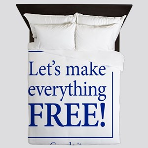 Lets make everything free - FRONT Queen Duvet