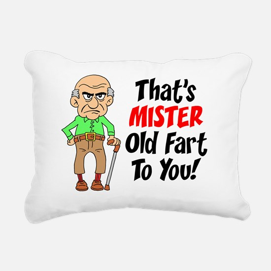 Thats Mister Old Fart To Rectangular Canvas Pillow