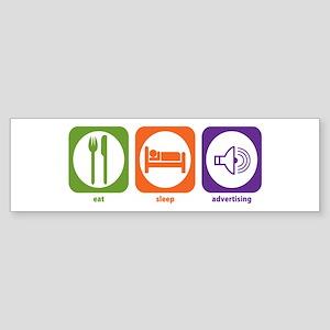 Eat Sleep Advertising Bumper Sticker