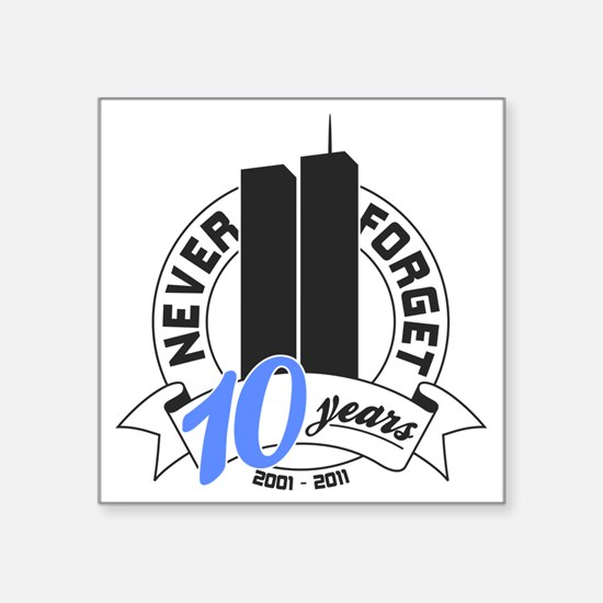 "10yrs-Nev-For-2 Square Sticker 3"" x 3"""