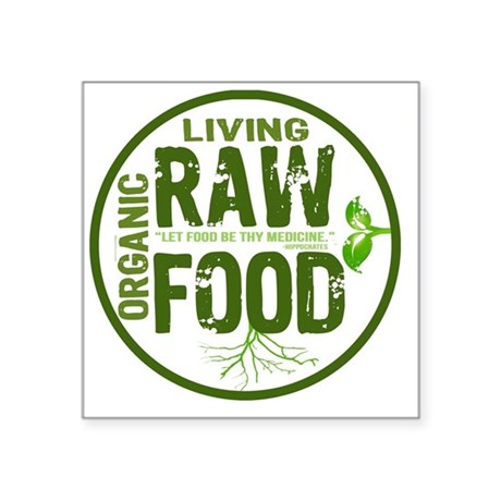"RAWFOODBUTTON2 Square Sticker 3"" x 3"""