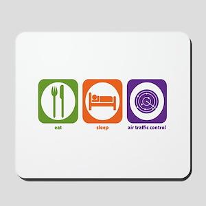 Eat Sleep Air Traffic Mousepad