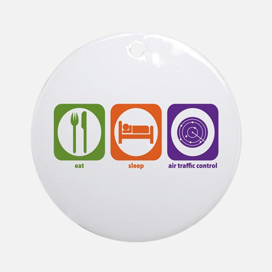 Eat Sleep Air Traffic Ornament (Round)