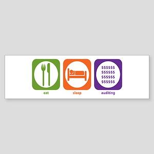 Eat Sleep Auditing Bumper Sticker