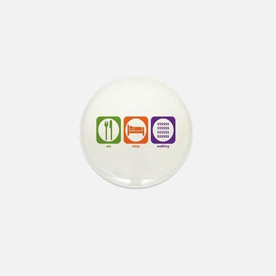 Eat Sleep Auditing Mini Button