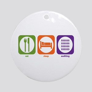 Eat Sleep Auditing Ornament (Round)
