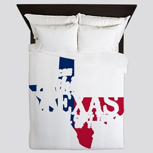 You can take this girl out of TEXAS bu Queen Duvet