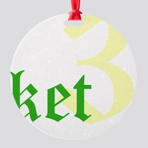 2011 - 3NeutralKetT12X12 Round Ornament
