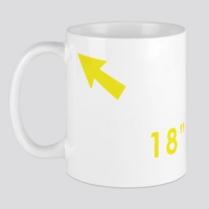 Until my arms are 18 I must wear sleeve Mug
