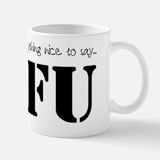 STFU Mug