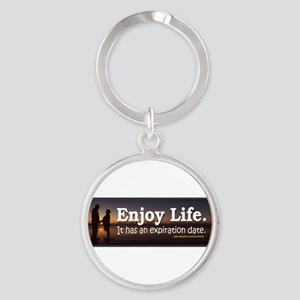Enjoy life. It has an expiration date 2 Keycha