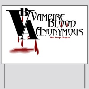 Blood Anonymous Yard Sign