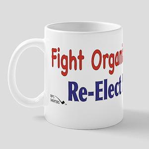 Fight Organized Crime...Re-Elect No One Mug
