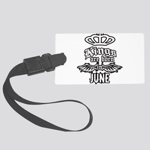 king are born in june Large Luggage Tag