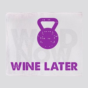 Wod Now Wine Later Throw Blanket