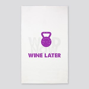 Wod Now Wine Later Area Rug