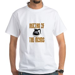 Nectar of the Moms White T-Shirt