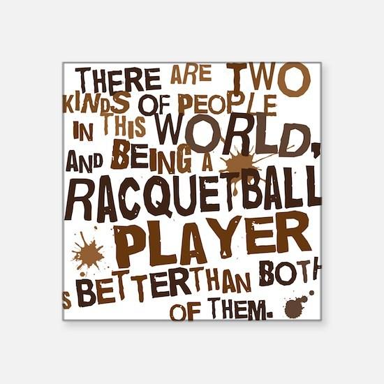 "raquetballplayerbrown Square Sticker 3"" x 3"""