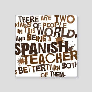 "spanishteacherbrown Square Sticker 3"" x 3"""
