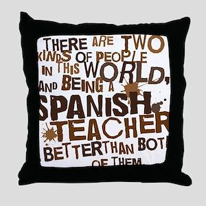 spanishteacherbrown Throw Pillow