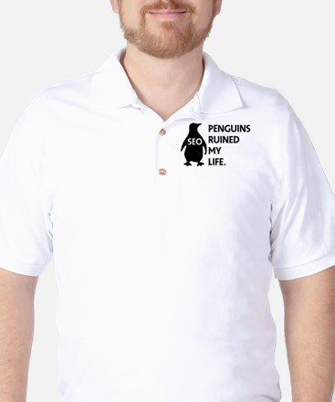 Penguins ruined my life. Golf Shirt