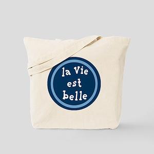la_Via_est_Belle Tote Bag