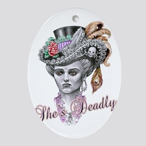 shes deadly Oval Ornament