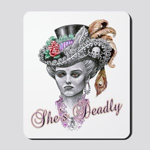 shes deadly Mousepad