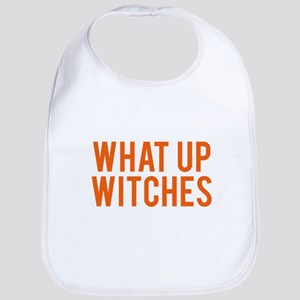 What Up Witches Halloween Baby Bib