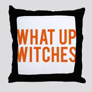 What Up Witches Halloween Throw Pillow