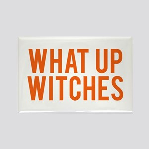 What Up Witches Halloween Magnets