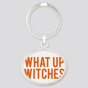 What Up Witches Halloween Keychains