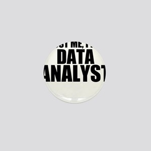 Trust Me, I'm A Data Analyst Mini Button