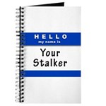 Hello My Name Is: Your Stalker Journal